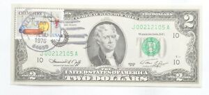 First Day Issue 1976 $2 Federal Reserve Note - Stamped! *085