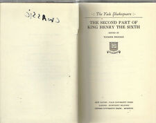 The Yale Shakespeare The Second Part of King Henry the Sixth 1923