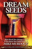 Dream Seeds, Paperback by Murdock, Mike, Brand New, Free shipping in the US