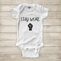 Stay Woke Black Lives Matter Fist BLM No Justice No Peace Baby Infant Bodysuit
