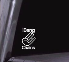 I Bang Chains Disc Golf Vinyl Decal Car Window Sticker Any Color Any Size USA!