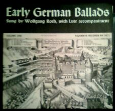 EARLY GERMAN BALLADS - Vol. I - USA LP Folkways 1961 - Sung By WOLFGANG ROTH