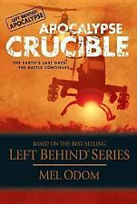 Left Behind Military: Apocalypse Crucible : The Earth's Last Days - The Battle C