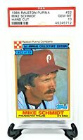 1984 Ralston Purina HOF Phillies MIKE SCHMIDT Baseball Card PSA 10 GEM MINT