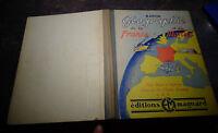 Ancien Manuel d'Ecolier de Géographie France et Monde Editions Magnard 1947
