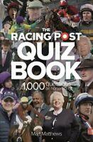 The Racing Post Quiz Book by Mart Matthews 9781839500145   Brand New