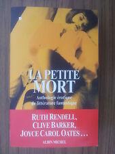 LA PETITE MORT anthologie érotique de littérature fantastique Rendell, Barker...