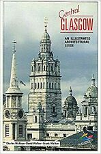 CENTRAL GLASGOW: AN ILLUSTRATED ARCHITECTURAL GUIDE (LAVISH ILLUSTRATION)