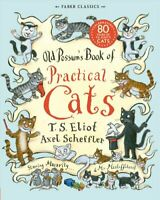 Old Possum's Book of Practical Cats by T. S. Eliot 9780571252480 | Brand New