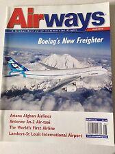 Airways Magazine Boeing's New Freighter June 2010 FAL 050717nonrh