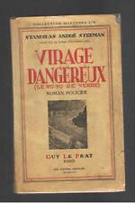 VIRAGE DANGEREUX   STANISLAS ANDRE STEEMAN  GUY LE PRAT 1944