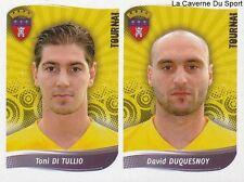 535 DI TULLIO - DUSQUESNOY BELGIQUE RFC.TOURNAI STICKER FOOTBALL 2009 PANINI