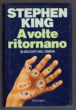 STEPHEN KING A VOLTE RITORNANO 20 RACCONTI DELL' ORRORE SONZOGNO 1981 1° EDIZION