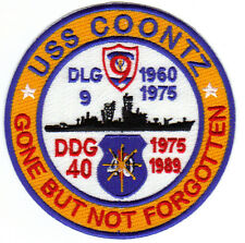US NAVY SHIP PATCH, USS COONTZ, DLG9, DDG-40, GONE BUT NOT FORGOTTEN       Y