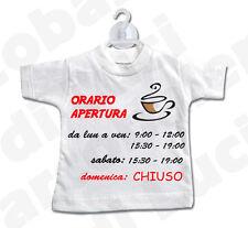 MINI T-SHIRT cartello ORARIO APERTURA negozio BAR CAFFETTERIA PERSONALIZZATO