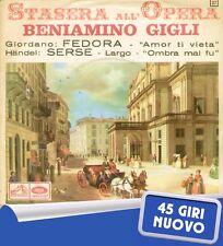 """BENIAMINO GIGLI """" FEDORA """"AMOR TI VIETA"""" 45 GIRI NUOVO 1958 LA VOCE DEL PADRONE"""