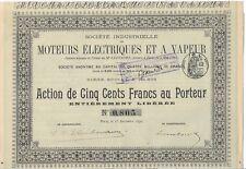Société Industrielle Moteurs Electriques et a vapeur action de 500 Frs 1896