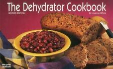 The Dehydrator Cookbook (Nitty Gritty Cookbooks) by Joanna White