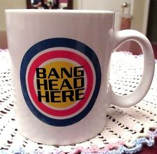 Bang Head Here Office Coffee Mug Cup By Boston Warehouse Trading 12 oz Brand New