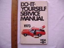 1973 Chevrolet Vega Do-It-Yourself Service Manual
