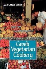 Greek Vegetarian Cookery by Jack Santa Maria (2001, Paperback)