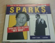 Sparks Maxi CD when do I get to sing my way 1994