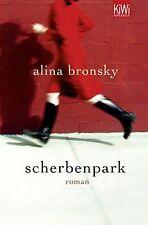 Scherbenpark: Roman von Bronsky, Alina   Buch   Zustand gut
