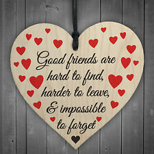 Good Friends Impossible To Forget Wooden Hanging Heart Plaque Friendship Gifts