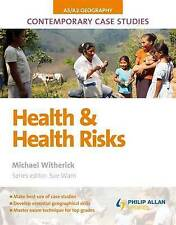 Health & Health Risk: As/A2 Geography (Contemporary Case Studies)-ExLibrary