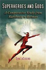Superheroes and Gods: A Comparative Study from Babylonia to Batman