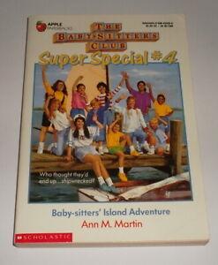 BABY-SITTERS CLUB SUPER SPECIAL #4 - BABYSITTER'S ISLAND ADVENTURE Ann M Martin
