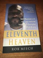 ELEVENTH HEAVEN: Ed O'Bannon and the 1995 National Basketball Champion UCLA