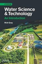Water Science and Technology: An Introduction par Nicholas Gray (Paperback, 2017)