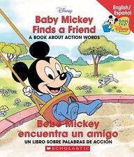 Disney Bil: Baby Mickey Finds a Friend/Bebé Mickey Encuentra un Amigo : A...