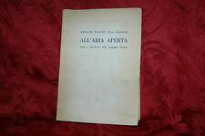 Libro 1964 All'Aria Aperta Macchiette campagna Toscana R.Fucini Neri Tanfucio