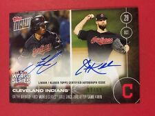 TOPPS NOW LINDOR KLUBER DUAL AUTOGRAPH #1/99 IN HAND AUTO CLEVELAND WORLD SERIES