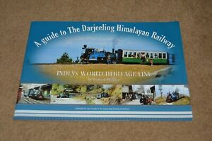 A Guide To The DARJEELING HIMALAYAN RAILWAY India