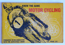 MOTOR CYCLING: Know the Game, Auto-Cycle Union, 1960.