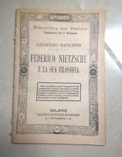 FEDERICO NIETSCHE E LA SUA FILOSOFIA N. 359 BIBLIOTECA DEL POPOLO FINE '800