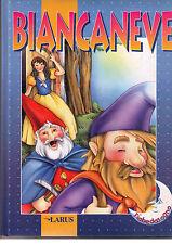 Biancaneve - Larus - edizione 2001 - Libro nuovo in offerta!