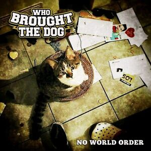 Who Brought The Dog - No World Order  (The New Black)