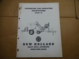 New Holland 80 HD Automatic Wire Tying Baler Owners Operators Manual 6/65