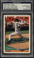 1994 Topps Trevor Hoffman PSA DNA Auto Autograph Card Padres Brewers Signed HOF