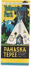 1940s Yellowstone Park Brochure for Pahaska Tepee Buffalo Bill's Hunting Lodge