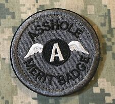 A-HOLE MERIT BADGE TACTICAL INFIDEL USA ARMY ACU HOOK PATCH