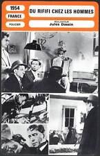 DU RIFIFI CHEZ LES HOMMES - Servais,Hossein,Dassin (Fiche Cinéma) 1954