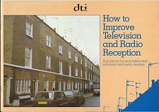Guide on HOW TO IMPROVE TV & RADIO RECEPTION - 1988  26-page A4 GUIDE