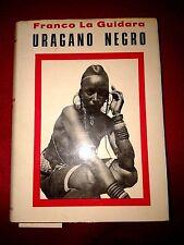 URAGANO NEGRO - FRANCO LA GUIDARA - ED. INTER. 1973 - DEDICA A ROBERTO GERVASO