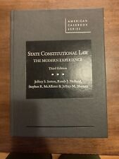 State Constitutional Law: The Modern Experience. Third Edition