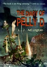 The Diary of Pelly D by L. J. Adlington (2008, Paperback)